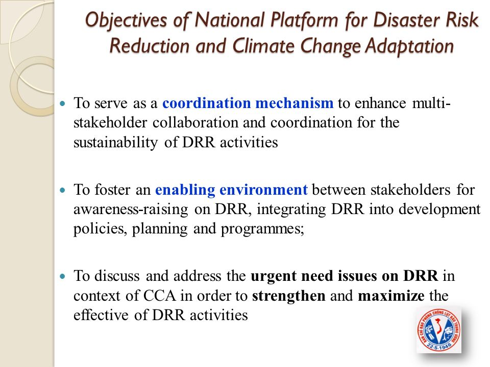 Objectives of National Platform for Disaster Risk Reduction and Climate Change Adaptation