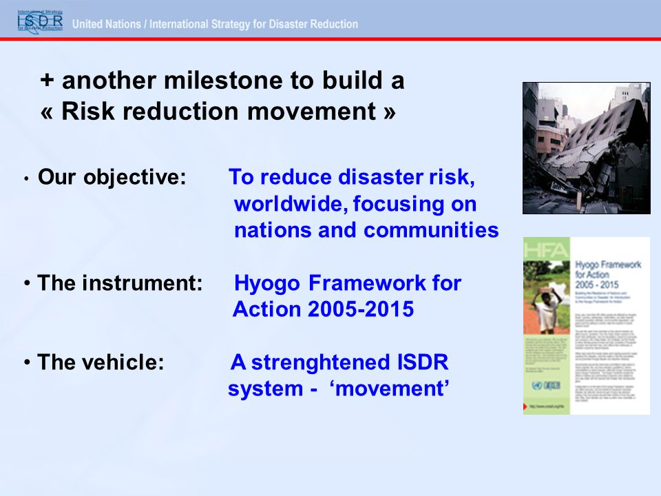 + another milestone to build a « Risk reduction movement »