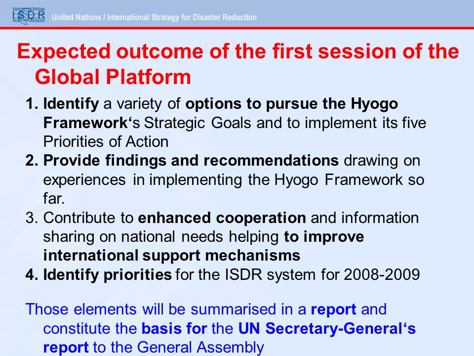 Expected outcome of the first session of the Global Platform