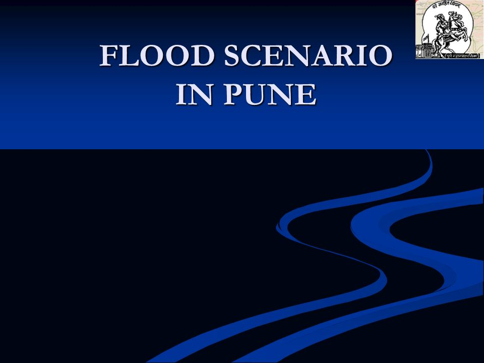 FLOOD SCENARIO IN PUNE