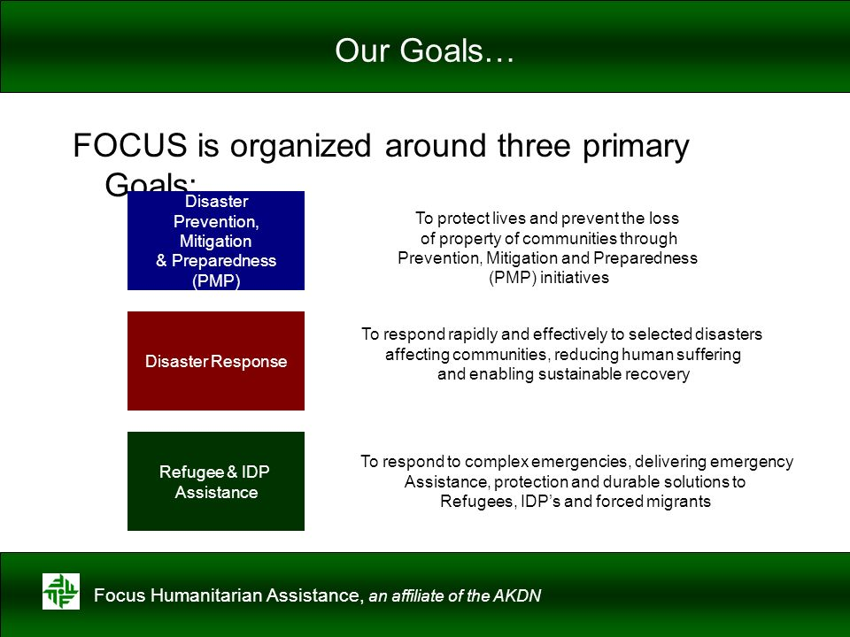 FOCUS is organized around three primary Goals;