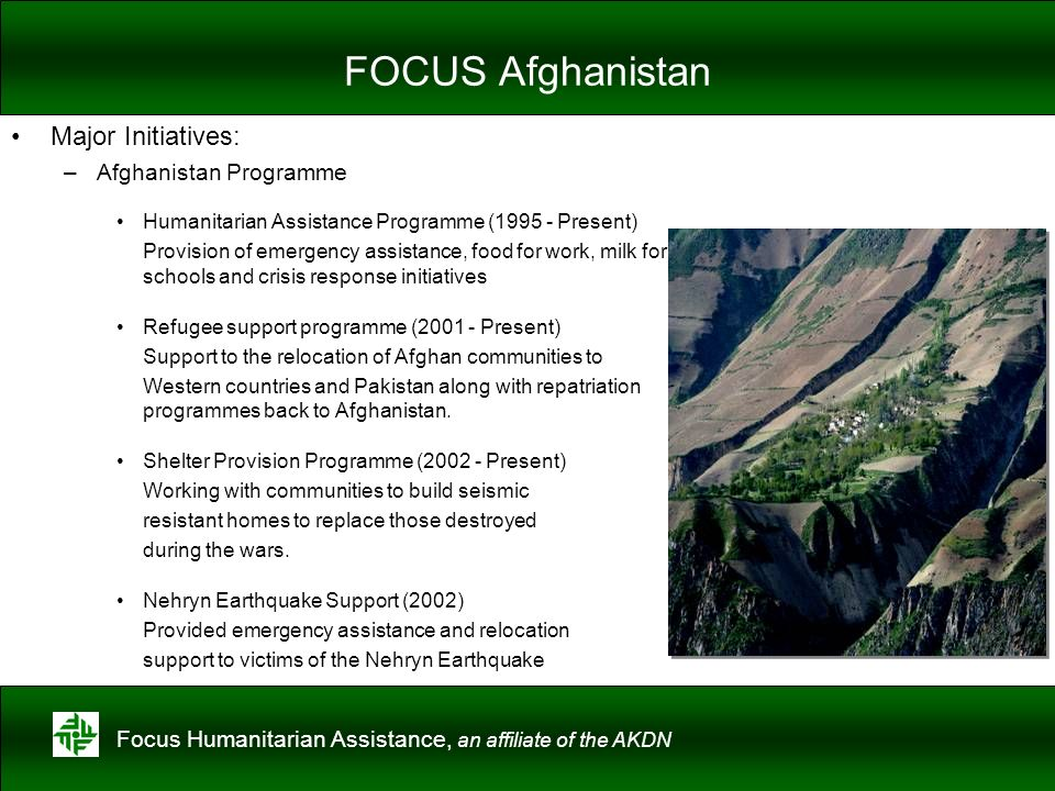 FOCUS Afghanistan Major Initiatives: Afghanistan Programme
