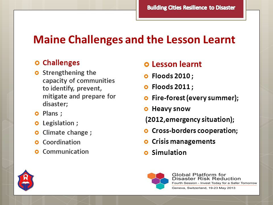 Maine Challenges and the Lesson Learnt