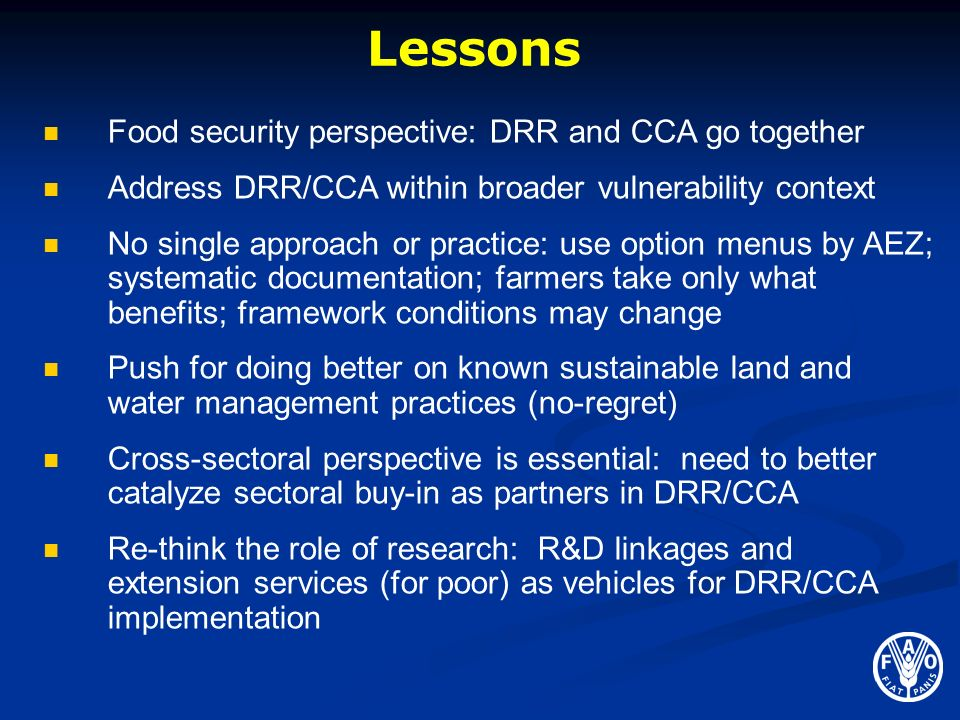 Lessons Food security perspective: DRR and CCA go together