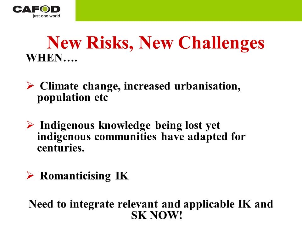 New Risks, New Challenges