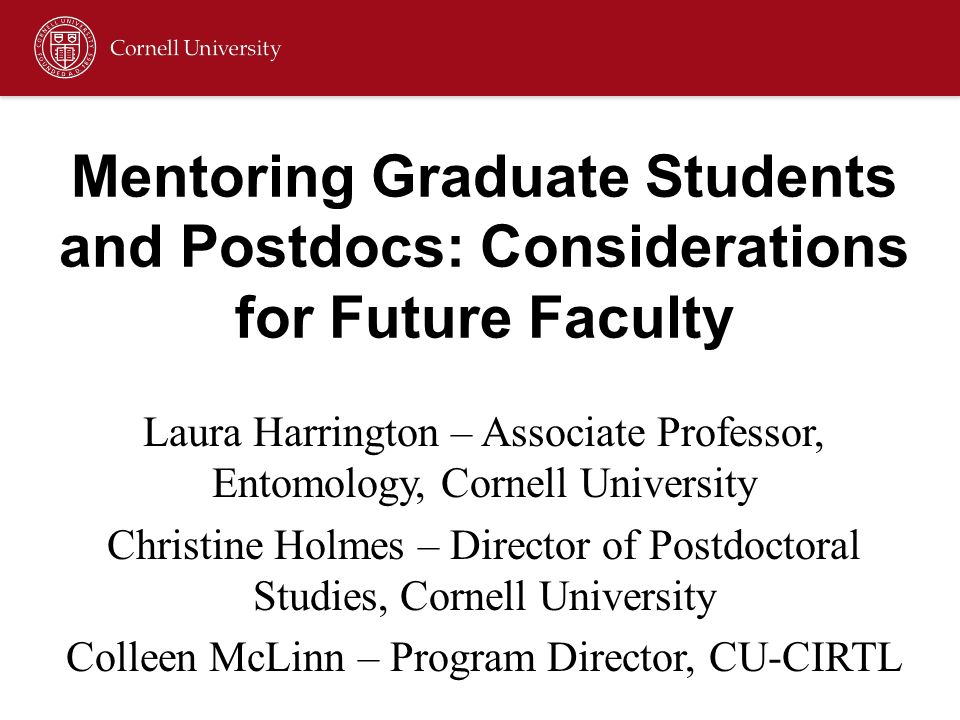 Mentoring Graduate Students and Postdocs: Considerations for Future Faculty