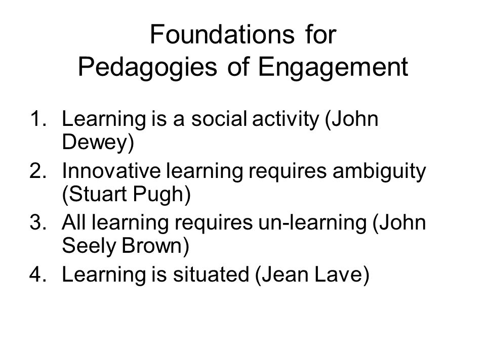 Foundations for Pedagogies of Engagement
