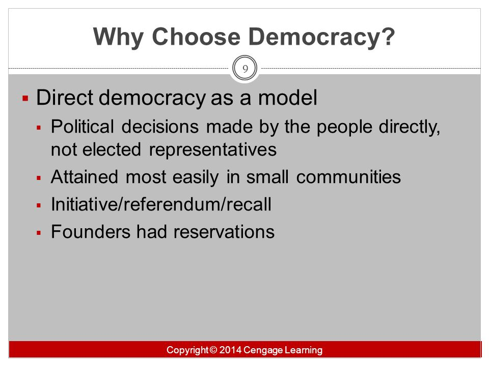 Why Choose Democracy Direct democracy as a model