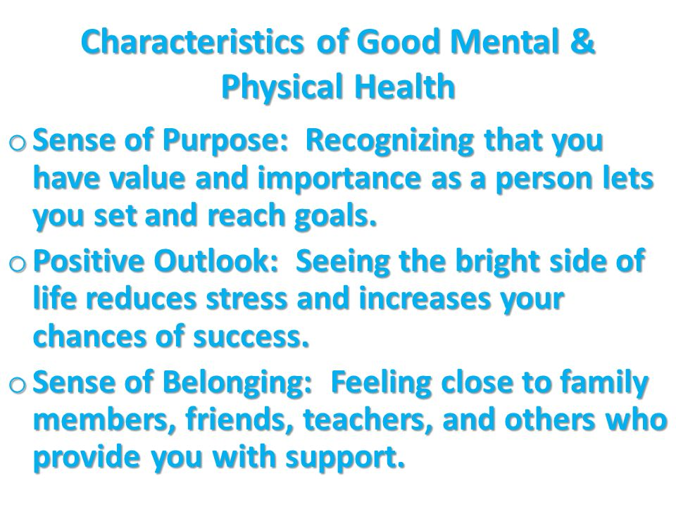 Characteristics of Good Mental & Physical Health