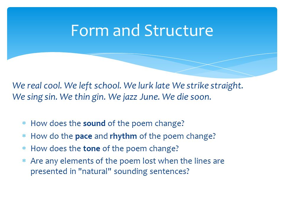 we real cool poem