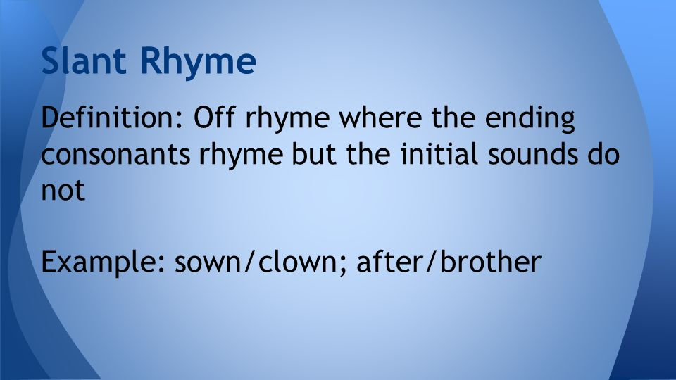 English (1 looking for rhymes).