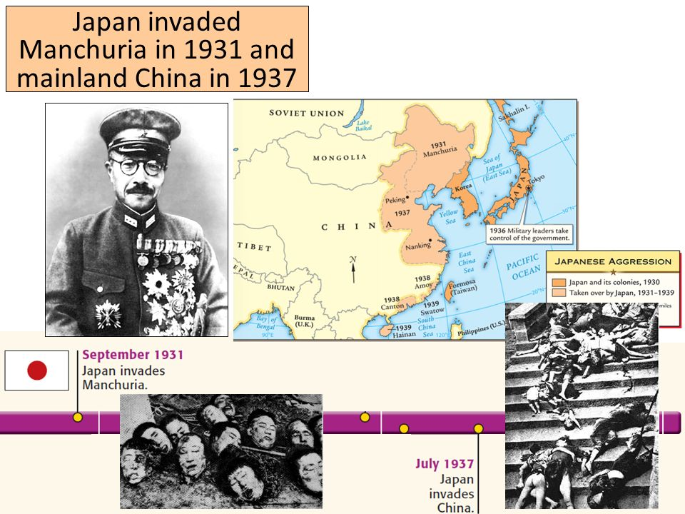 Japan invaded Manchuria in 1931 and mainland China in 1937