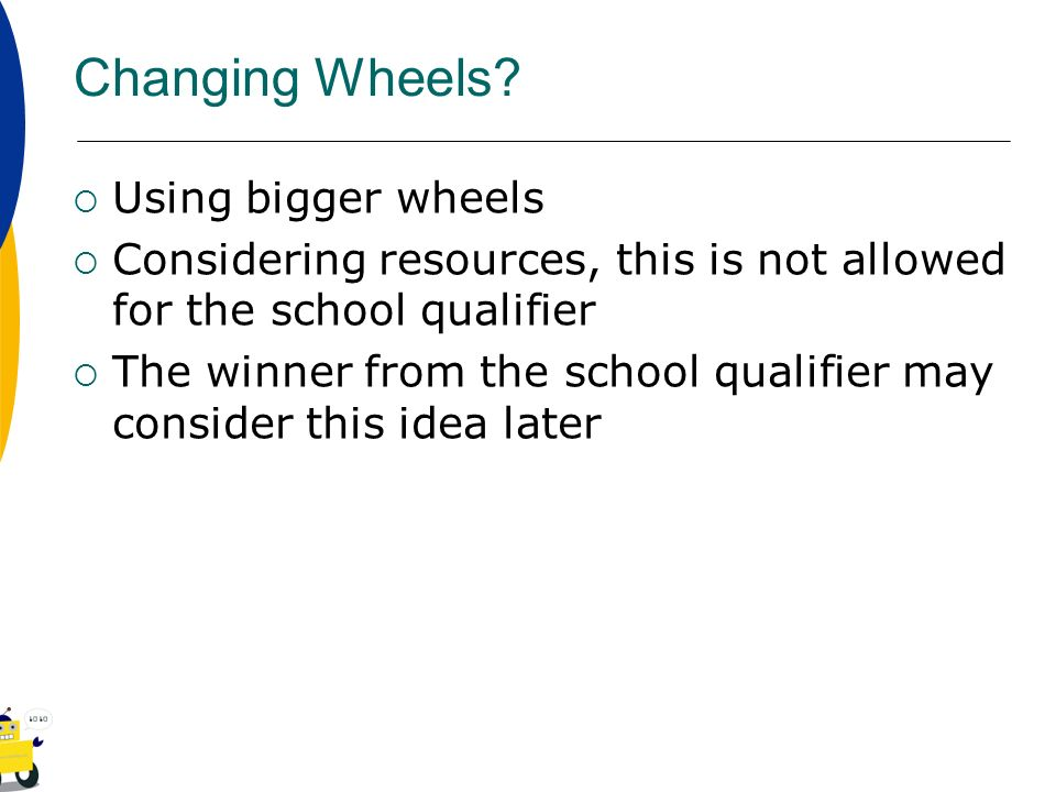 Changing Wheels Using bigger wheels