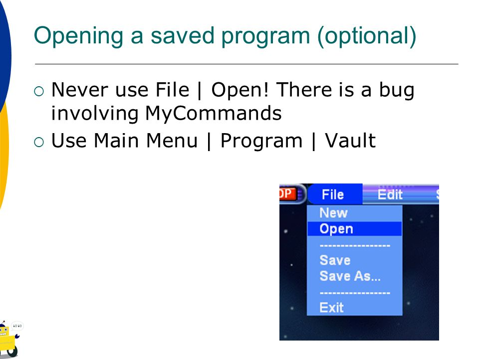 Opening a saved program (optional)