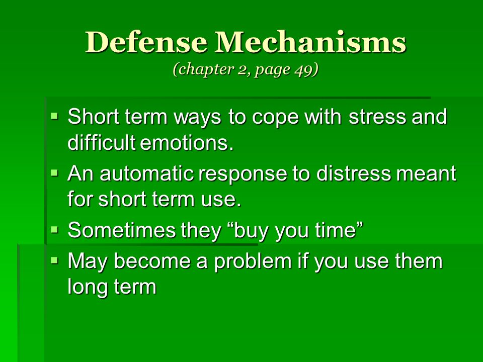 Defense Mechanisms (chapter 2, page 49)