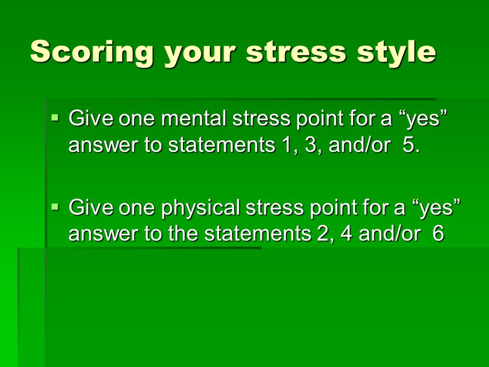Scoring your stress style