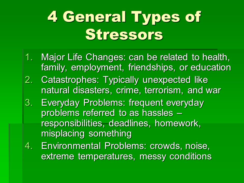 4 General Types of Stressors