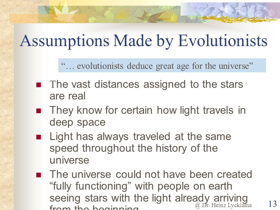 Assumptions Made by Evolutionists