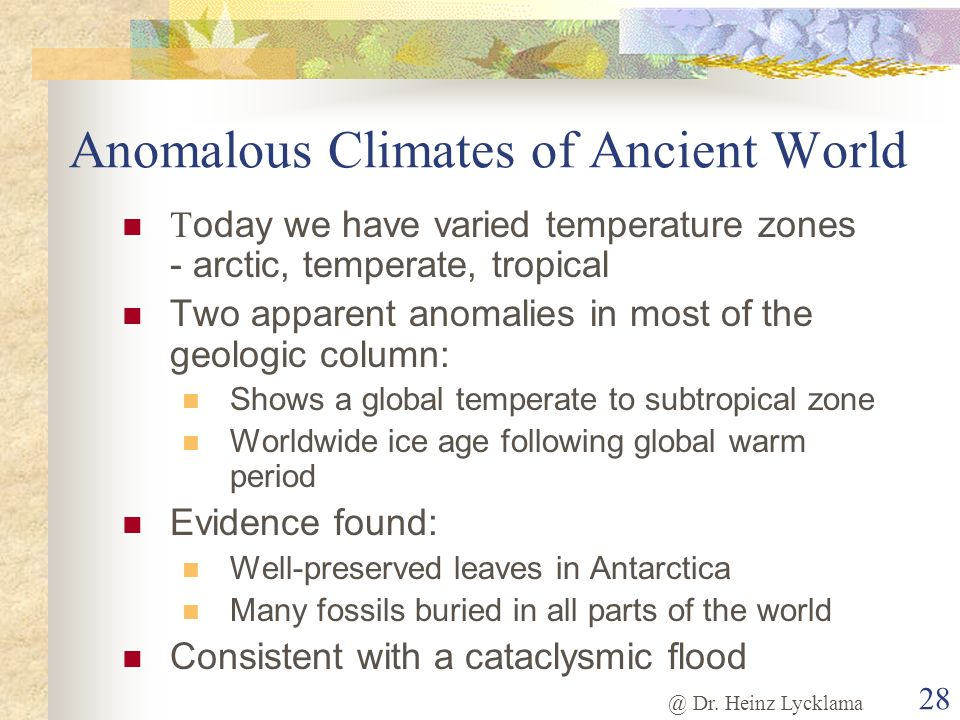 Anomalous Climates of Ancient World
