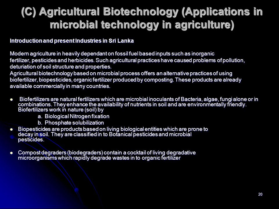 (C) Agricultural Biotechnology (Applications in microbial technology in agriculture)