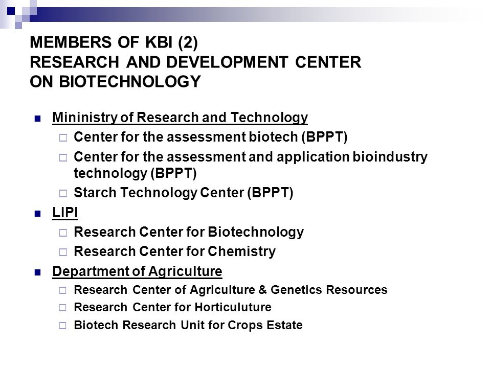MEMBERS OF KBI (2) RESEARCH AND DEVELOPMENT CENTER ON BIOTECHNOLOGY