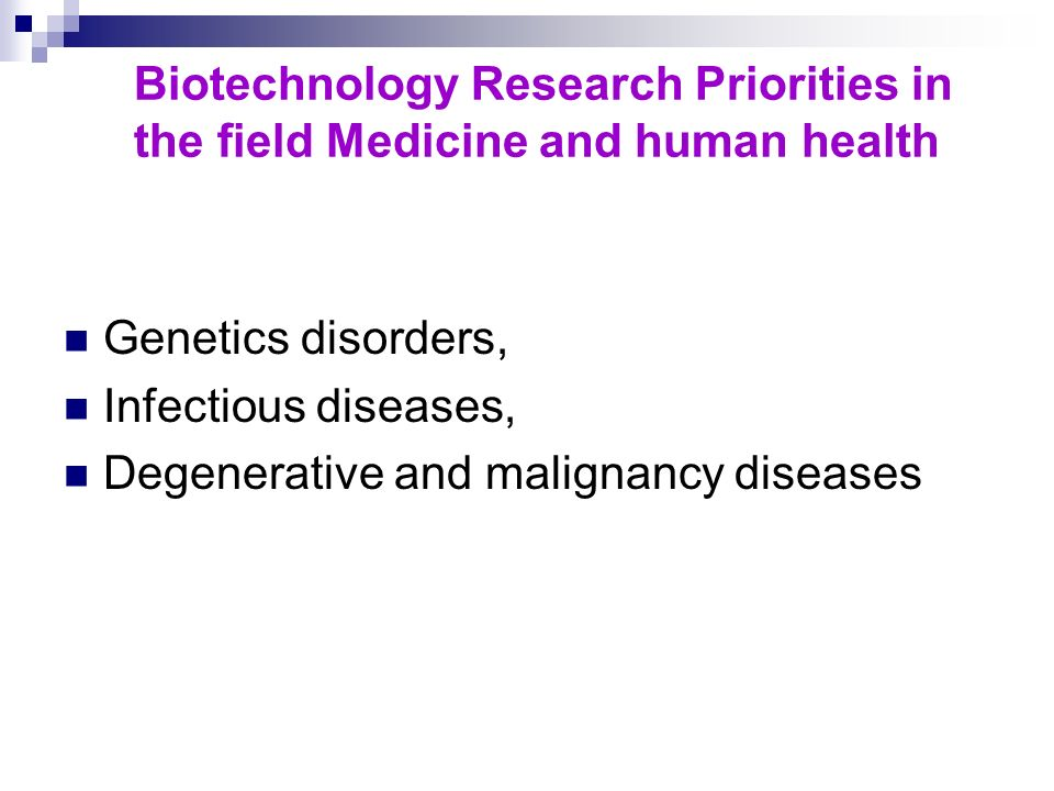 Biotechnology Research Priorities in the field Medicine and human health