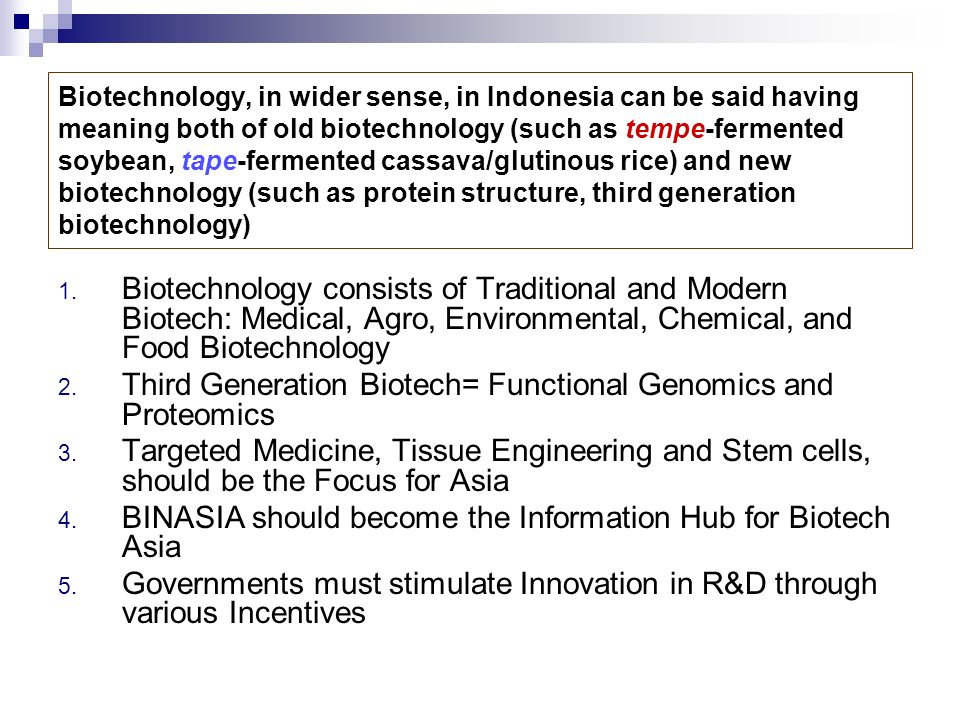 Third Generation Biotech= Functional Genomics and Proteomics