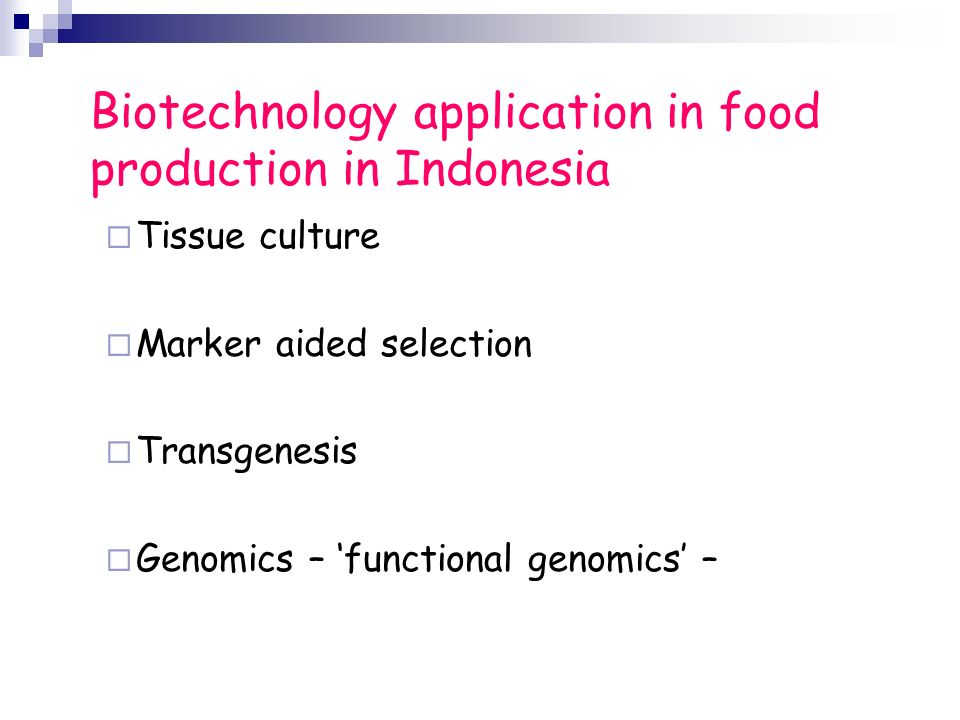 Biotechnology application in food production in Indonesia