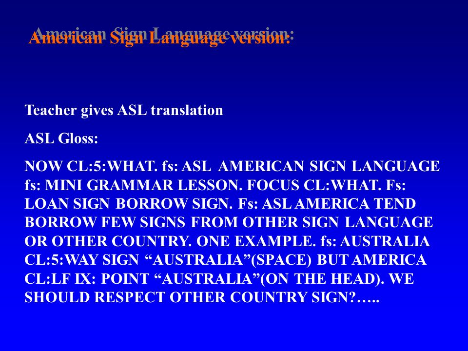 American Sign Language version: