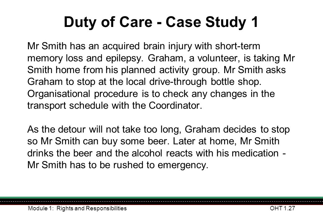 Duty of Care - Case Study 1