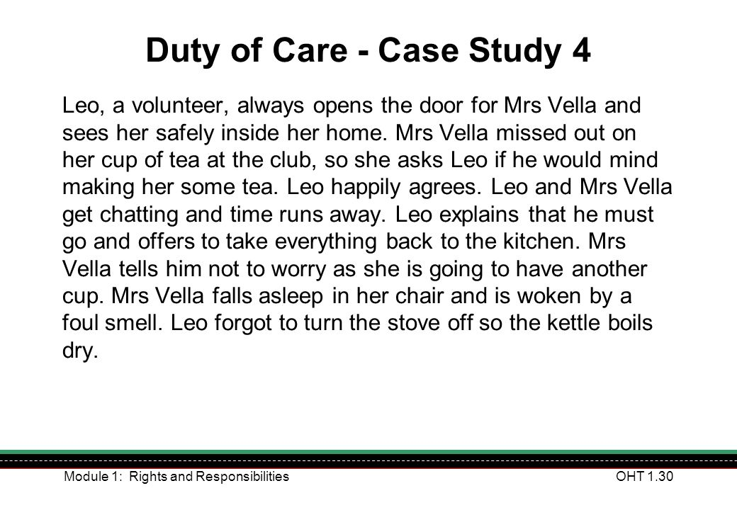 Duty of Care - Case Study 4