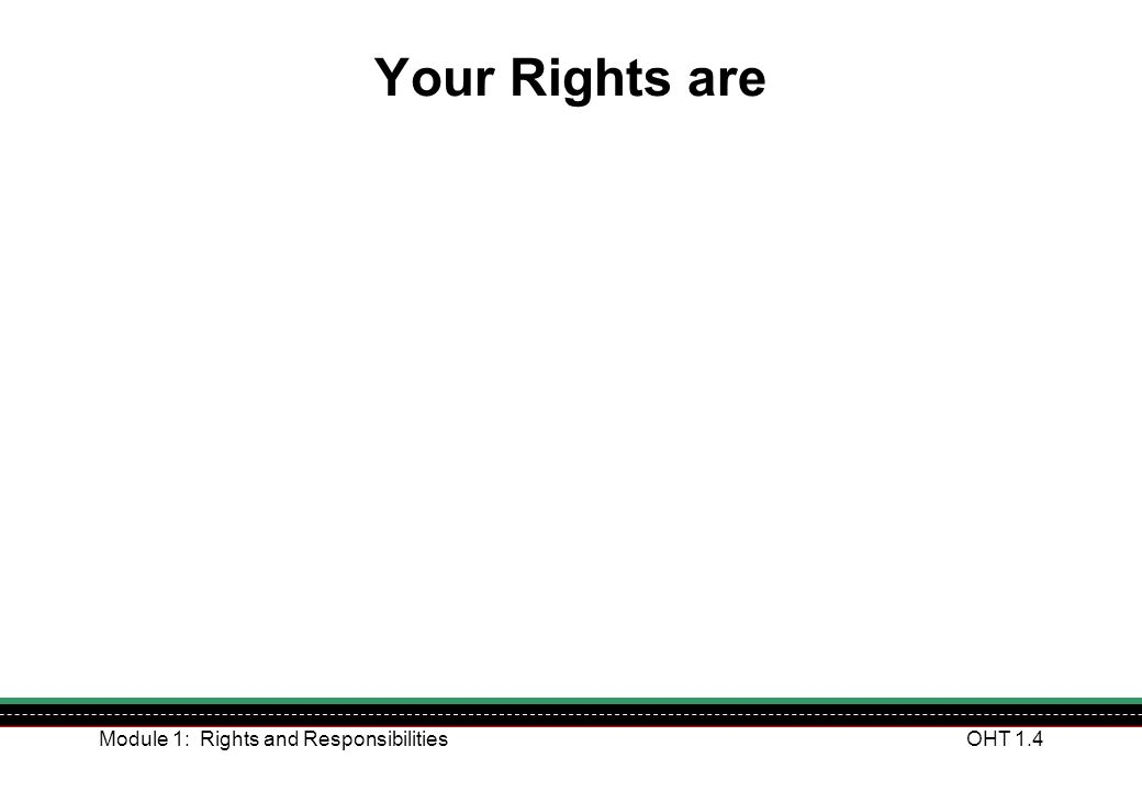 Your Rights are Module 1: Rights and Responsibilities
