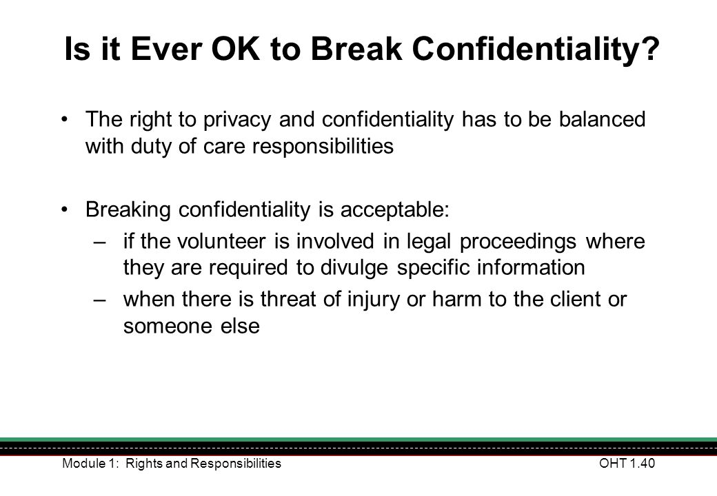 Is it Ever OK to Break Confidentiality