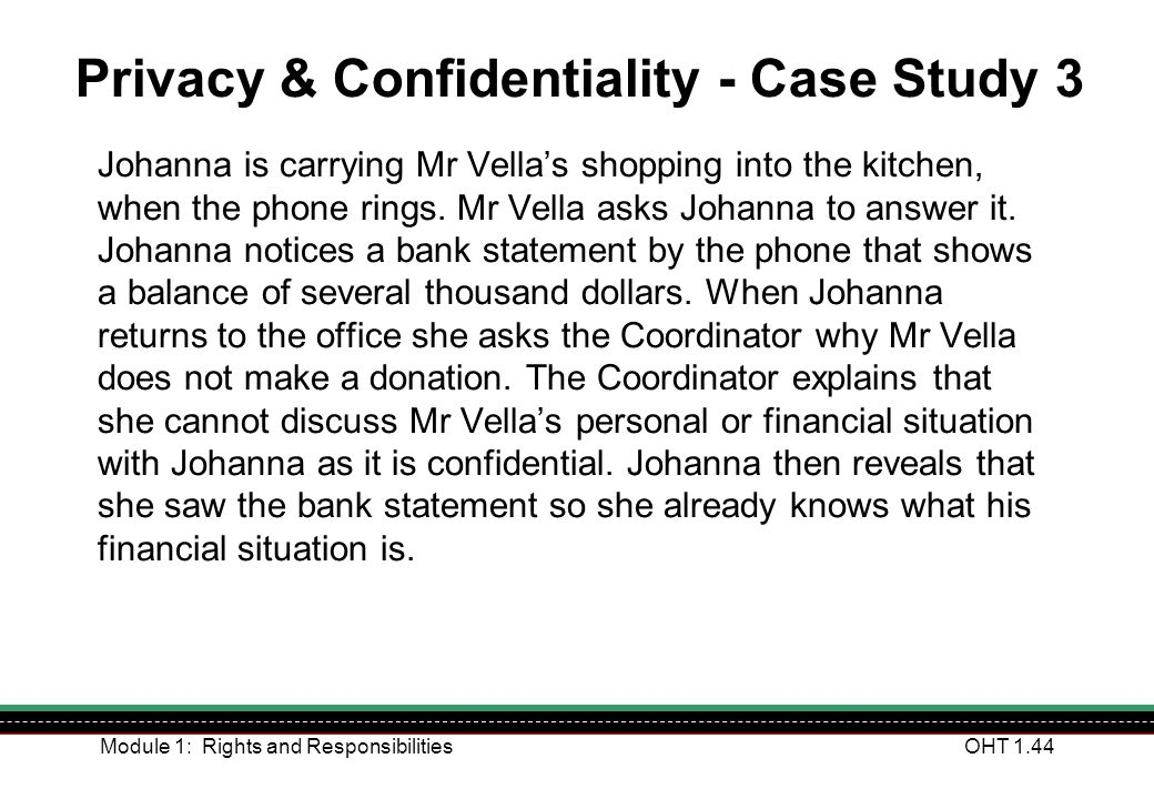 Privacy & Confidentiality - Case Study 3