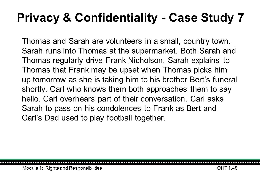Privacy & Confidentiality - Case Study 7