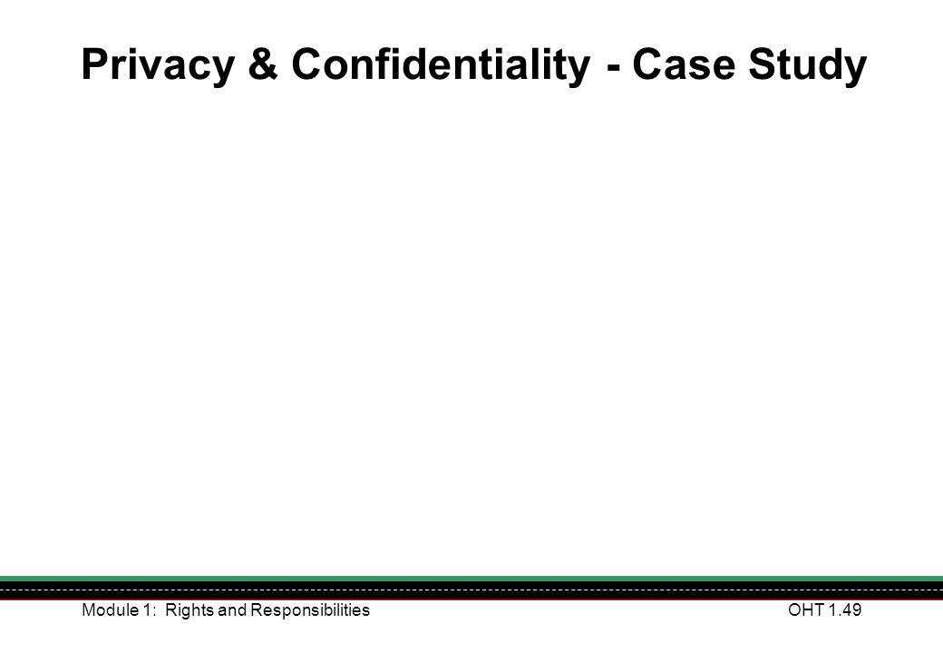 Privacy & Confidentiality - Case Study