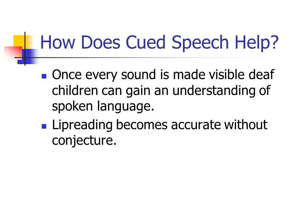How Does Cued Speech Help