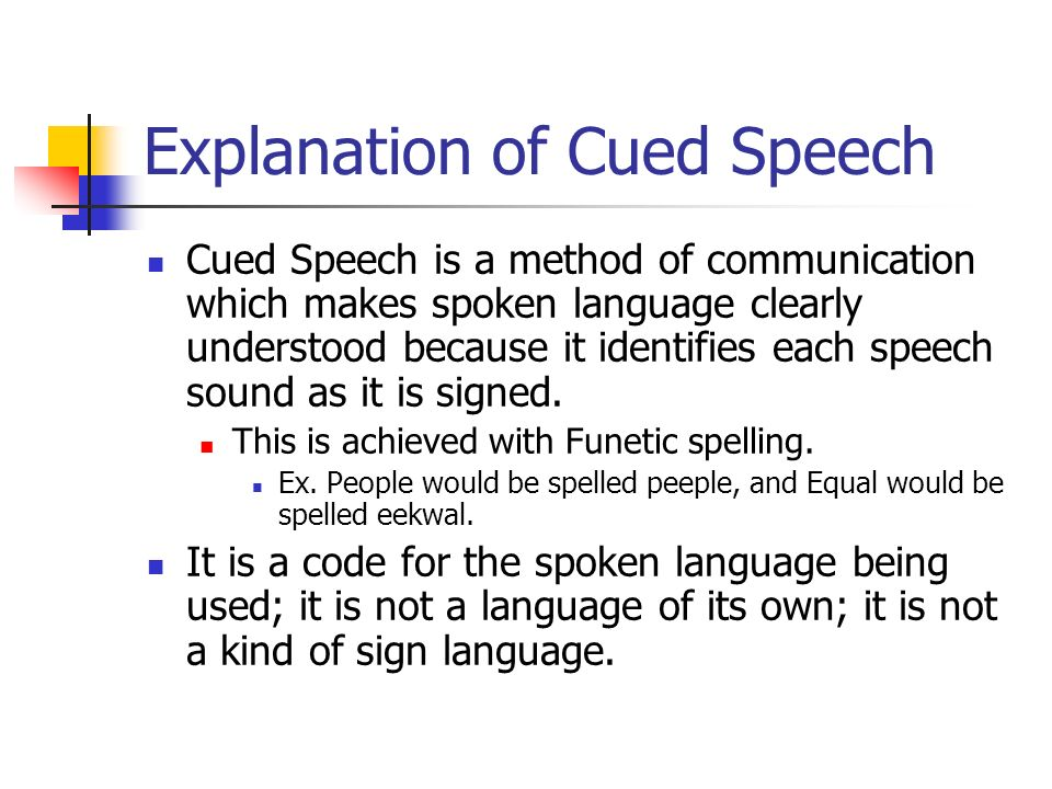 Explanation of Cued Speech