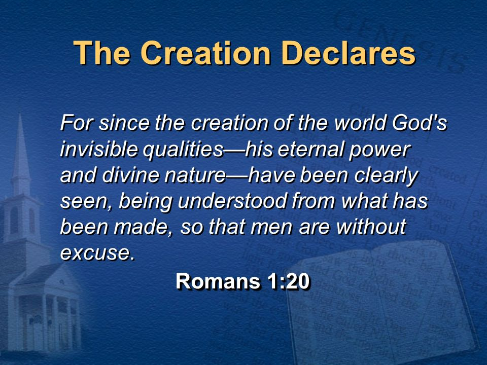 The Creation Declares