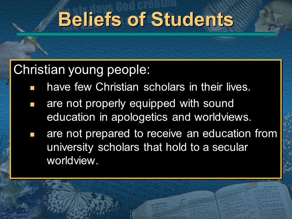 Beliefs of Students Christian young people: