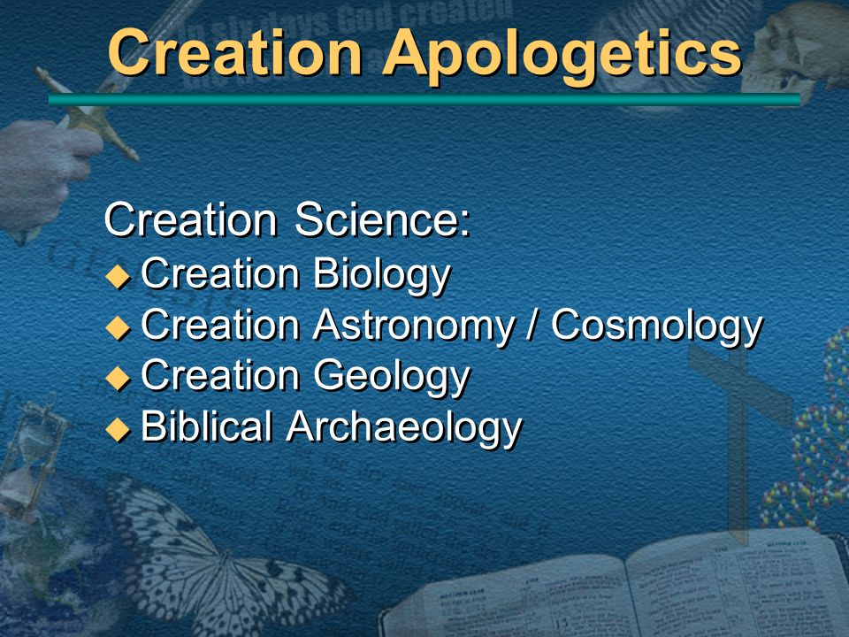 Creation Apologetics Creation Science: Creation Biology