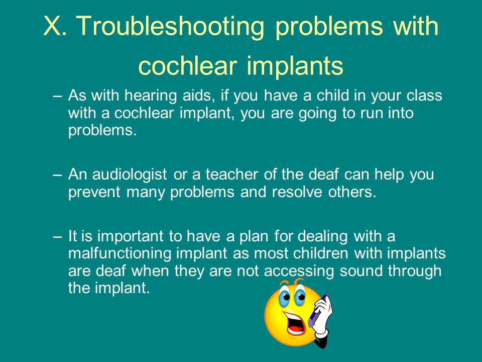 X. Troubleshooting problems with cochlear implants