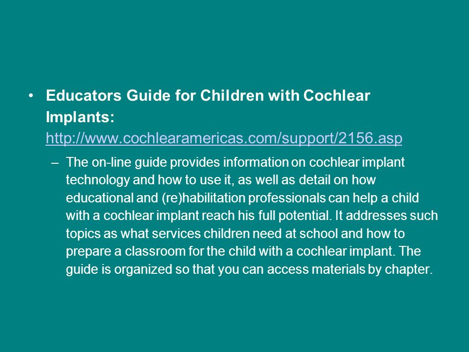 Educators Guide for Children with Cochlear Implants: http://www