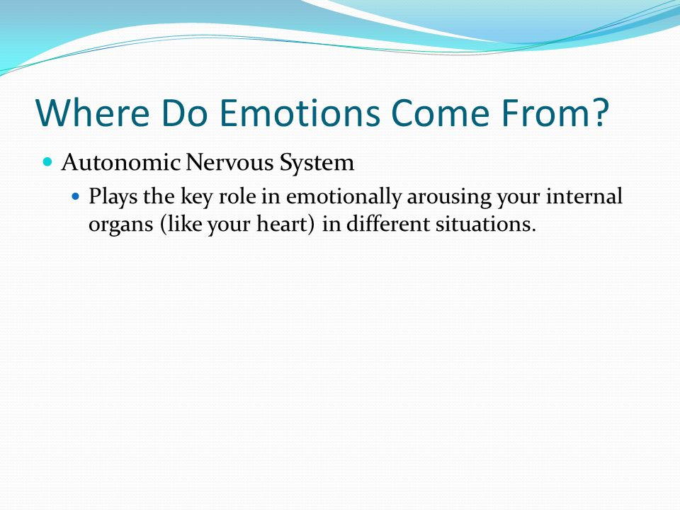 Where Do Emotions Come From