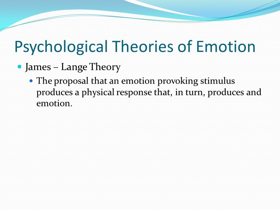 Psychological Theories of Emotion