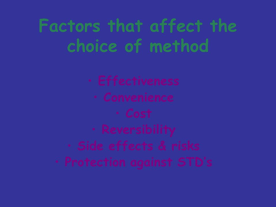 Factors that affect the choice of method