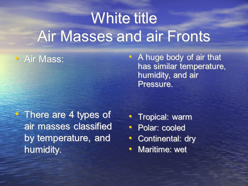 White title Air Masses and air Fronts