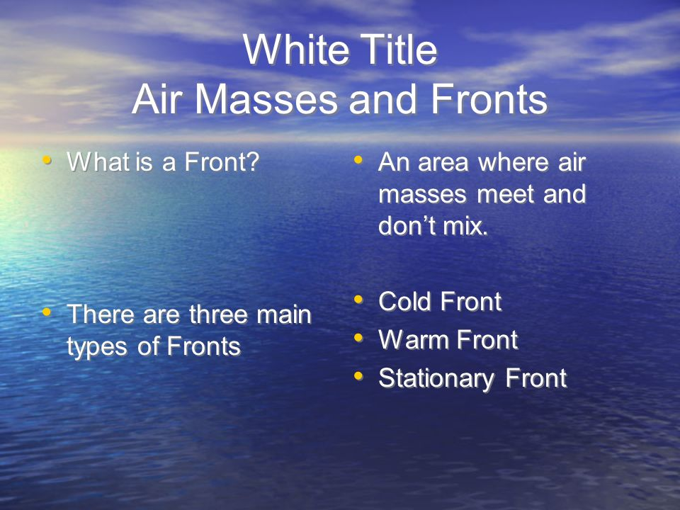 White Title Air Masses and Fronts