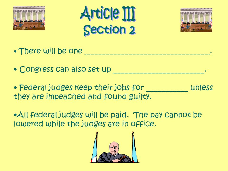 Article III Section 2. There will be one _________________________________. Congress can also set up ________________________.