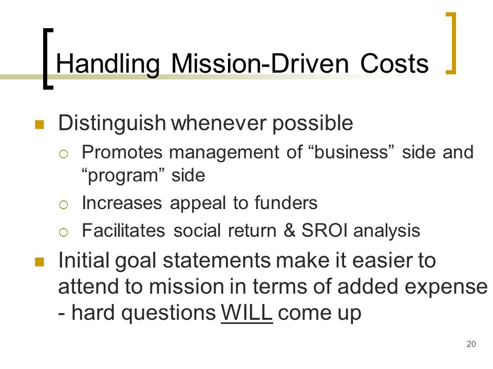 Handling Mission-Driven Costs
